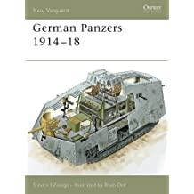 German Panzers 1914–18 (New Vanguard)