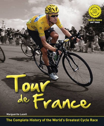 Tour de France: The Complete Illustrated History