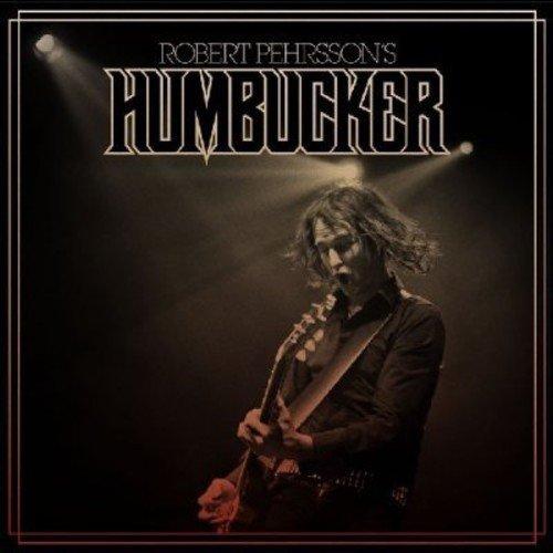 Robert's Humbucker Pehrsson: Robert Pehrsson's Humbucker (Audio CD)