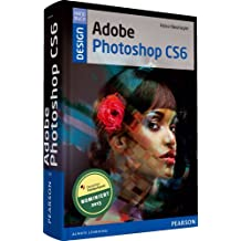 Adobe Photoshop CS6 - Retroausgabe (Pearson Design)