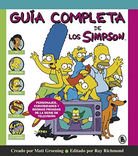 Guía completa de Los Simpson (Los Simpson): Personajes, curiosidades y bromas privadas de la serie de televisión (Bruguera Contemporánea)