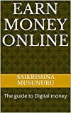 Earn Money online: Earn from day one (English Edition)