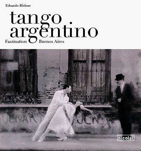 tango argentino: Faszination Buenos Aires