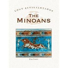 The Minoans (Lost Civilizations (Greenhaven))