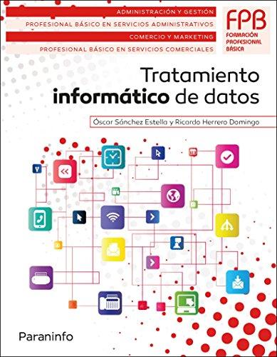 Tratamiento informático de datos (Administracion Y Gestion) por RICARDO HERRERO DOMINGO