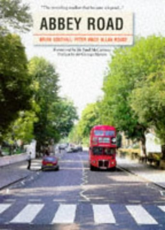Abbey Road: The Story of the World's Most Famous Recording Studios by Brian Southall (1997-09-01)