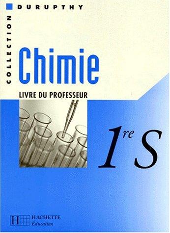 CHIMIE 1ERE S. Livre du professeur