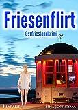 Image of Friesenflirt. Ostfrieslandkrimi (Mona Sander und Enno Moll ermitteln 4)