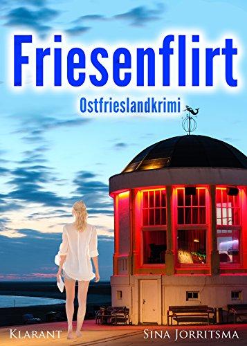 friesenflirt-ostfrieslandkrimi-german-edition