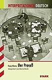 Interpretationen Deutsch - Kafka: Der Proceß - Martin Brück