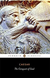The Conquest of Gaul (Classics)