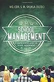 School Management : A Comprehensive Guide for School Improvement