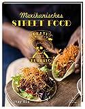 Death by Burrito - Mexikanisches Street Food - Shay Ola