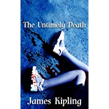 The Untimely Death: A Murder Mystery (English Edition)