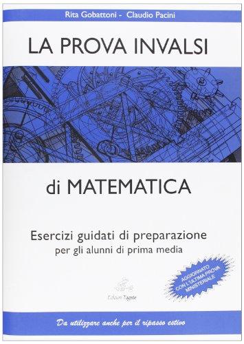 La prova INVALSI di matematica. Esercizi guidati di preparazione. Per la Scuola media