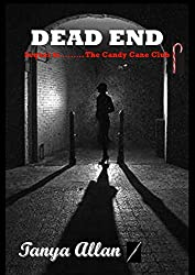 DEAD END: Sequel to The Candy Cane Club (English Edition)