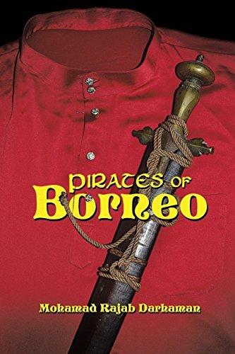 Pirates of Borneo by Mohamad Rajab Darhaman (2014-09-04)