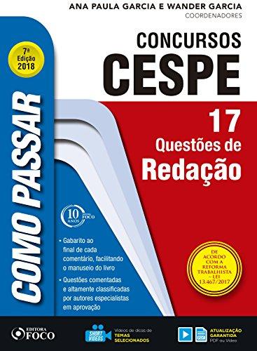 Como passar em concursos CESPE: redação: 17 questões de redação (Portuguese Edition) por Wander Garcia