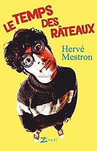 Le temps des râteaux par Hervé Mestron