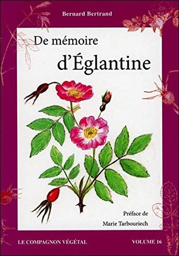 De mémoire d'Eglantine - Vol. 16