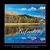 #2: Refreshing Evening Music