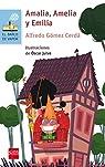 Amalia, Amelia y Emilia par Gómez Cerdá