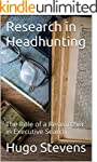 Research in Headhunting: The Role of...