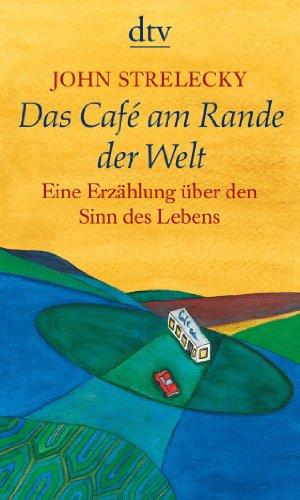 Buchseite und Rezensionen zu 'Das Café am Rande der Welt' von John Strelecky