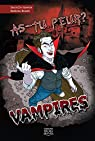 As-tu peur ?, tome 2 : Vampires par Goyette