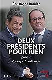 Deux présidents pour rien / Christophe Barbier | Barbier, Christophe. Auteur