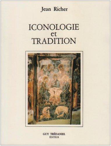 Icônologie et Tradition : Symboles cosmiques dans l'art chrétien par Jean Richer
