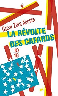 La révolte des cafards par Oscar Zeta Acosta