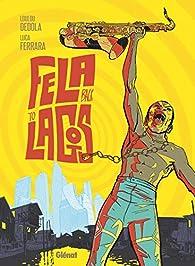 Fela back to Lagos par Loulou Dédola