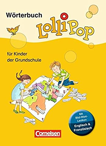 LolliPop Wörterbuch - Neue Ausgabe: Wörterbuch mit Bild-Wort-Lexikon Englisch, Französisch:
