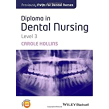 Diploma in Dental Nursing, Level 3,