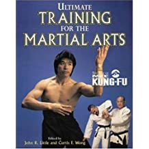 Ultimate Training for the Martial Arts (Best of Inside Kung-Fu)