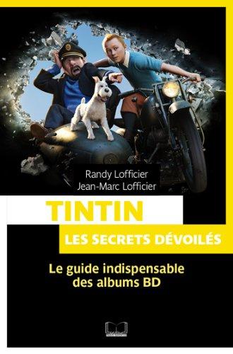 Tintin, les secrets dévoiles