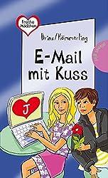 Freche Mädchen - freche Bücher!: E-Mail mit Kuss