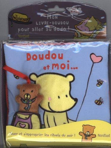 Doudou et moi... : Mon livre-doudou pour aller au dodo !