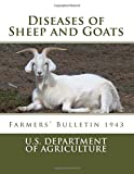 Diseases of Sheep and Goats: Farmers' Bulletin 1943