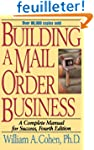 Building a Mail Order Business: A Com...
