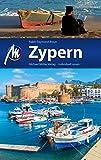 Zypern Reiseführer Michael Müller Verlag: Individuell reisen mit vielen praktischen Tipps (MM-Reiseführer)