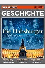 SPIEGEL Geschichte 6/2009: Die Habsburger Broschiert