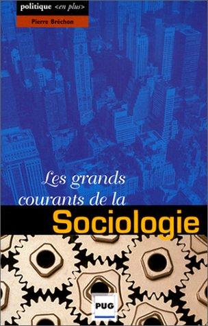 Les grands courants de la sociologie par Pierre Bréchon
