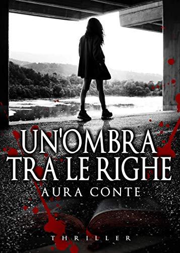 Unombra tra le righe (Italian Edition) eBook: Aura Conte: Amazon ...