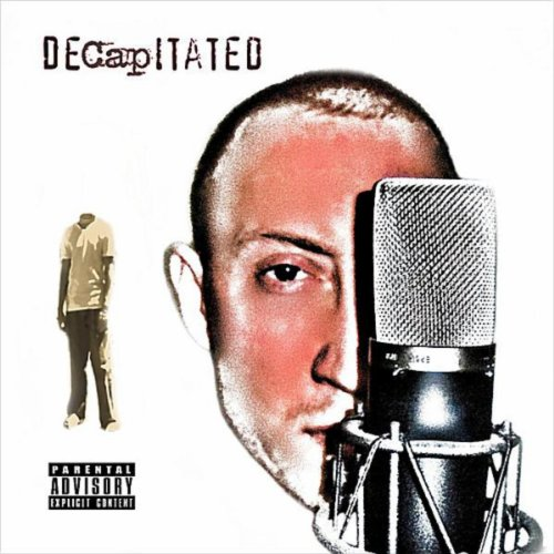 DeCapitated [Explicit]