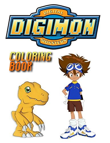 Digimon Digital Monsters Coloring Book: (50 new coloring pages from anime tv series and movies)