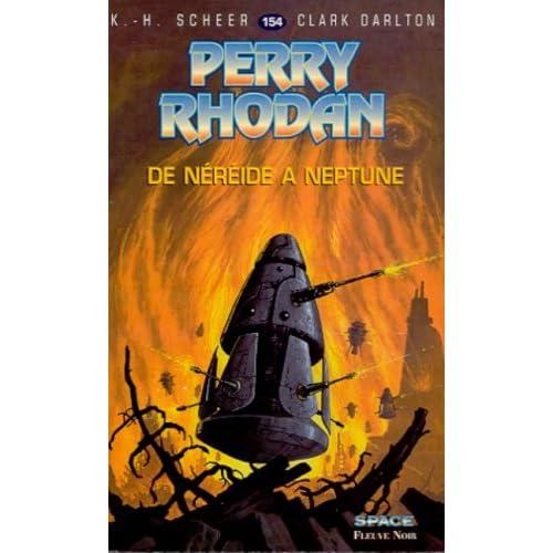 Perry Rhodan, tome 154 : De Néréïde à Neptune