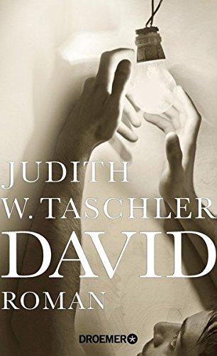 Buchseite und Rezensionen zu 'David: Roman' von Judith W. Taschler