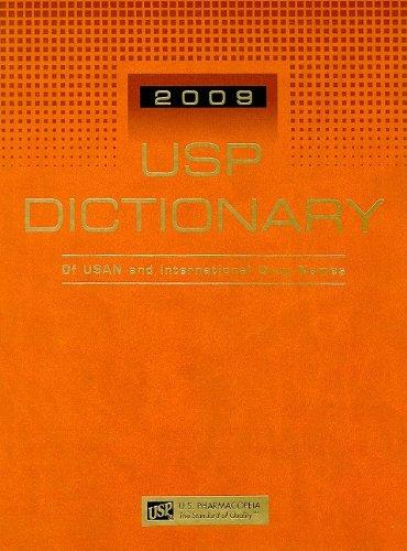 Usp Dictionary of Usan and International Drug Names 2009